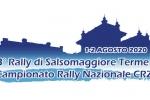 3° Rally di Salsomaggiore Terme 1-2 Agosto 2020 CRZ coeff. 1,5 - Sono ufficialmente aperte le iscrizioni